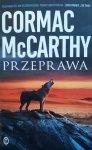 Cormac McCarthy • Przeprawa