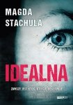 Magda Stachula • Idealna