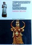 Marian Bielicki • Zapomniany świat Sumerów