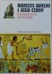 Kenneth A. Kitchen • Ramzes Wielki i jego czasy