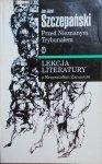 Jan Józef Szczepański • Przed Nieznanym Trybunałem. Lekcja literatury z Krzysztofem Zanussim