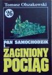 Tomasz Olszakowski • Pan Samochodzik i zaginiony pociąg [26]