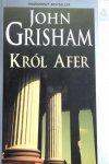 John Grisham • Król afer