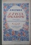 J.H. Fabre • Z życia owadów.Harland Zajączkowska