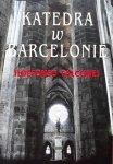 Ildefonso Falcones • Katedra w Barcelonie