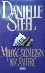 Danielle Steel • Miłość silniejsza niż śmierć
