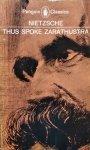 Friedrich Nietzsche • Thus Spoke Zarathustra