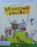 Grzegorz Janusz • Misiostwo świata [Agnieszka Żelewska]