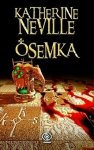Katherine Neville • Ósemka