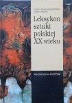 Jolanta Chrzanowska-Pieńkos, Andrzej Pieńkos • Leksykon sztuki polskiej XX wieku