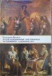 Francois Bluche • Życie codzienne we Francji w czasach Ludwika XIV
