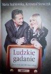 Maria Szablowska, Krzysztof Szewczyk • Ludzkie gadanie. Życie, rock and roll i inne nałogi