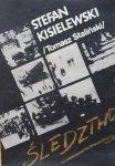 Stefan Kisielewski / Tomasz Staliński / • Śledztwo