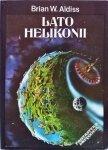 Brian W. Aldiss • Lato Helikonii