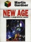 Martin Gardner • New Age. Notatki o pograniczu nauki