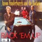 Anson Funderburgh and The Rockets • Rack 'em Up • CD
