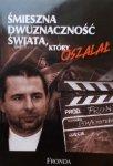Bronisław Wildstein • Śmieszna dwuznaczność świata, który oszalał