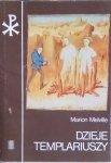 Marion Melville • Dzieje templariuszy