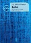 Maksymilian Maria Kolbe • Myśli i rozważania