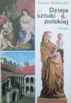 Janusz Kębłowski • Dzieje sztuki polskiej