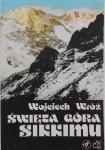 Wojciech Wróż • Święta góra Sikkimu