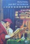 Michał Heller • Jak być uczonym