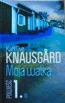 Karl Ove Knausgard • Moja walka tom 1.