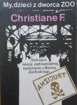 Christiane F. • My, dzieci z dworca ZOO