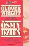 Glover Wright • Ósmy dzień
