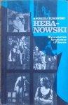 Andrzej Żurowski • Hebanowski. Monografia artystyczna [dedykacja autora]