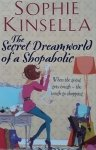 Sophie Kinsella • The Secret Dreamworld of a Shopaholic