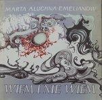 Marta Aluchna-Emelianow • Wiem i nie wiem. Wybór wierszy [Barbara Talarowska]