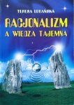 Stefania Lubańska • Racjonalizm a wiedza tajemna