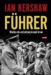 Ian Kershaw • Führer. Walka do ostatniej kropli krwi
