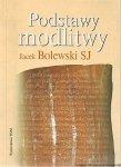 Jacek Bolewski SJ • Podstawy modlitwy