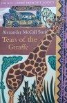 Alexander McCall Smith • Tears Of The Giraffe