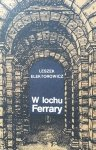 Leszek Elektorowicz • W lochu Ferrary