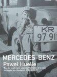 Paweł Huelle • Mercedes-Benz