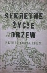 Peter Wohlleben • Sekretne życie drzew