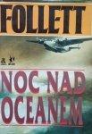 Ken Follett • Noc nad oceanem