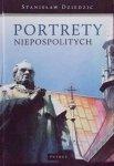 Stanisław Dziedzic • Portrety niepospolitych