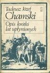 Tadeusz Józef Chamski • Opis krótki lat upłynionych
