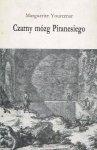 Marguerite Yourcenar • Czarny mózg Piranesiego