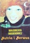 Małgorzata Musierowicz • Nutria i Nerwus