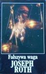 Joseph Roth • Fałszywa waga