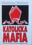 Matthias Mettner • Katolicka Mafia