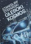 Stanisław Stefański • Głęboki kosmos