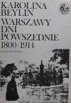 Karolina Beylin • Warszawy dni powszednie 1800-1914