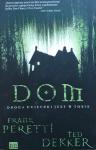 Frank Peretti, Ted Dekker • Dom. Droga ucieczki jest w Tobie