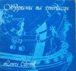 Lewis Carroll • Wyprawa na żmirłacza. Męka w ośmiu konwulsjach [Małgorzata Krasucka]